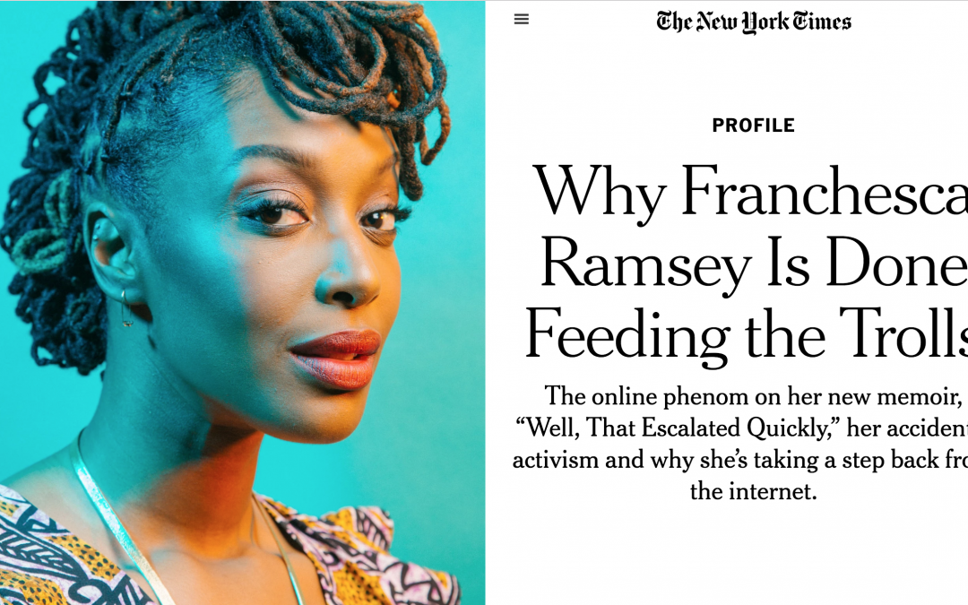New York Times | Why Franchesca Ramsey is Done Feeding the Trolls